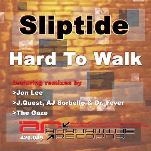 Sliptide - Hard to Walk (EP)