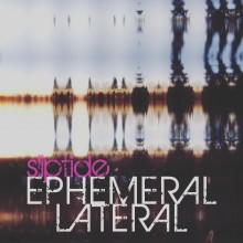 Ephemeral Lateral